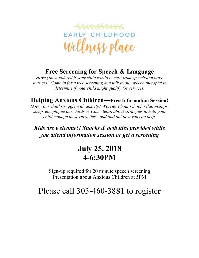 Free Screening for Speech & Language | Helping Anxious Children | Upcoming Events | Early Childhood Wellness Place | Broomfield, CO